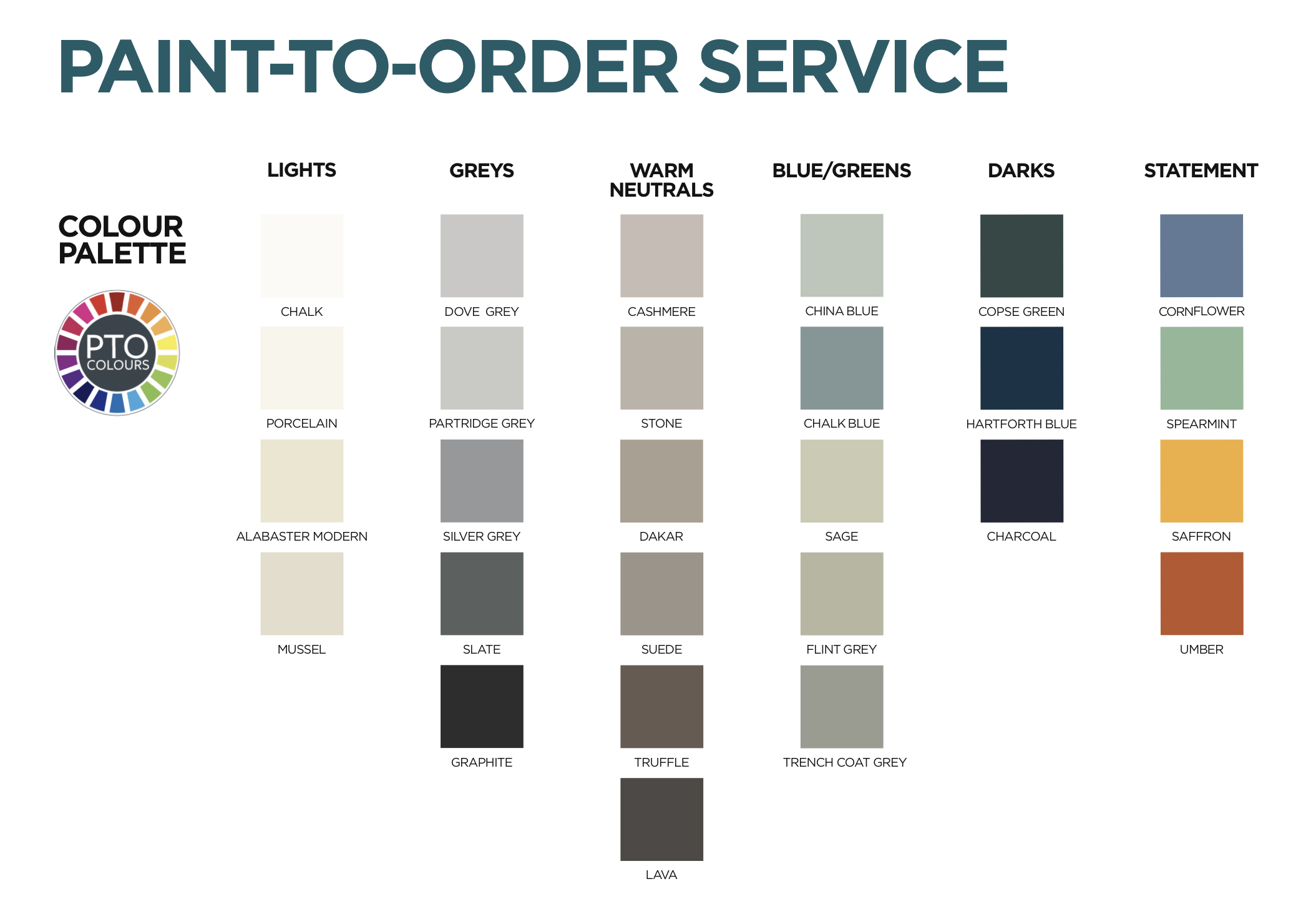 Paint To Order colours are available